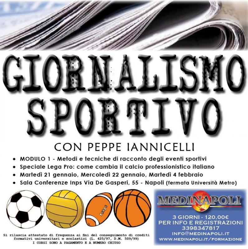 RICEVIAMO E PUBBLICHIAMO Corso di Giornalismo Sportivo  Con Peppe Iannicelli